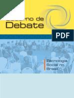 Caderno de Debate - Tecnologia Social No Brasil
