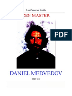 Zen Master Daniel Medvedov