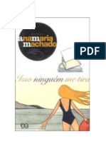 Ana Maria Machado - Isso ninguém me tira
