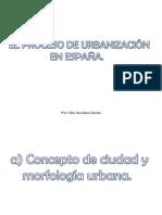 EL PROCESO DE URBANIZACIÓN EN ESPAÑA. MORFOLOGIA Y ESTRUCTURA.