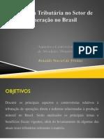 Incidência Tributária no Setor de Mineração no Brasil