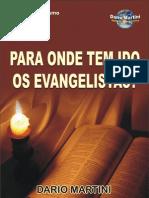 Para Onde tem Ido os Evangelistas - Dario Martini