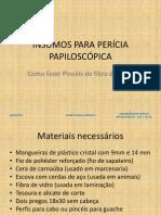 INSUMOS PARA PERÍCIA PAPILOSCÓPICA - pinceis de fibra de vidro
