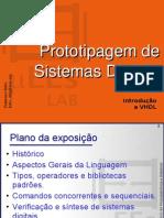 Prototipagem de Sistemas Digitais - Introdução a VHDL