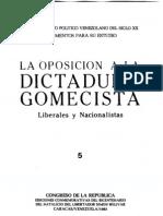 Tomo 5. La oposición a la dictadura gomecista. Liberales y Nacionalistas
