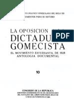 Tomo 10. La oposición a la dictadura gomecista. El movimiento estudiantil de 1928. Antología Documental
