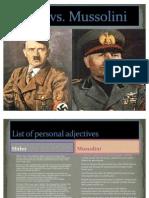 Hitler vs Mussolini