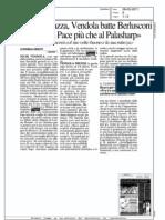 """DIECIMILA IN PIAZZA, VENDOLA BATTE BERLUSCONI """"ALL'ARCO DELLA PACE PIU' CHE AL PALASHARP""""  (IL GIORNO MILANO)"""