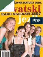 Pripreme Za Drzavnu Maturu-Hrvatski Jezik-Kako Napisati Esej