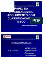 PAPEL DA ENFERMAGEM NO ACOLHIMENTO COM CLASSIFICAÇÃO DE RISCO