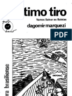 O Ultimo Tiro (1987) - Dagomir Marquezi