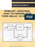 Robust Control and Filtering for Time Delay Systems Automation and Control Engineering