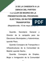 Presentación del programa de infraestructuras del PP de Madrid por parte de Esperanza Aguirre