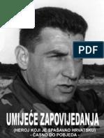 Heroj Koji Je Spasavao Hrvatsku
