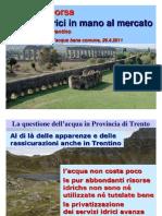 Servizi Idrici Sul Mercato - La Situazione in Trentino
