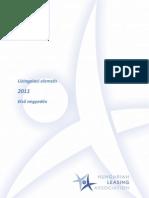 Lízingpiac 2011 első negyedévében
