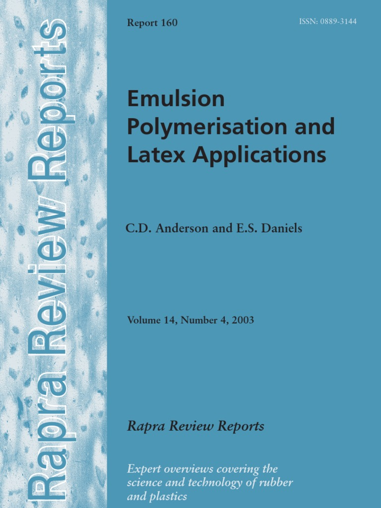 Emulsion Polymerization and Latex Applications | Colloid ...