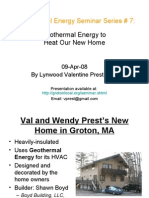 Geothermal Heating at the Home of Val Prest