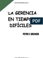 La gerencia en tiempos difíciles – Peter Drucker