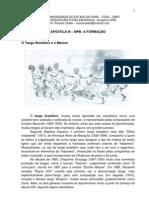 MÚSICA POPULAR BBRASILEIRA - III - TANGO BRASILEIRO E MAXIXE