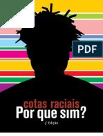 Cotas Raciais - Por que sim?
