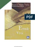 [Chico Xavier & Waldo Vieira] Estude e Viva