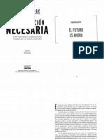 Senge Peter - La Revolucion Necesaria - 2a Parte El Futuro Es Ahora (1)