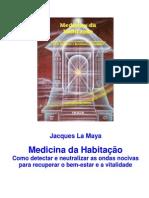 Jacques La Maya - La Medecine de l'Habitat.pt