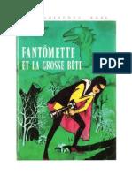 Fantomette et la Grosse Bête Georges Chaulet