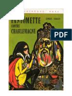 Fantômette contre Charlemagne Georges Chaulet