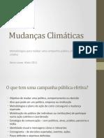 Mudanças Climáticas - metodologias para fazer uma campanha efetiva e criativa