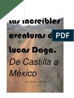 Las increíbles aventuras de Lucas Daga. De Castilla a México