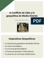 El Conflicto de Libia y la geopolítica de Medio Oriente