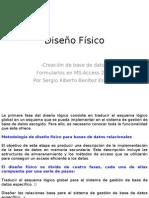 Diseño Físico 2011 - Formularios prática 1 y 2