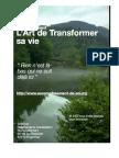 Transformer Sa Vie