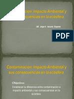 Contaminación, Impacto Ambiental y sus consecuencias