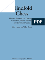 Hearst E., Knott J. - Blindfold Chess [2009]