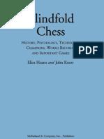 Hearst E., Knott J. - Blindfold Chess [2009]