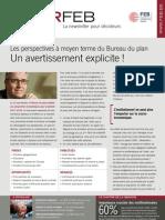 Les perspectives à moyen terme du Bureau du plan. Un avertissement explicite !, Infor FEB 17, 13 mai 2011