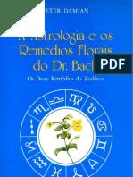 A Astrologia e os Remédios Florais do Dr. Bach - Os Doze Remédios do Zodíaco - Peter Damian (pdf)