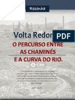 Volta Redonda - O percurso entre as chamines e a curva do rio. (Resenha)