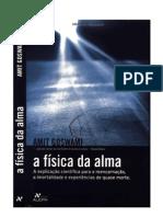 A FÍSICA DA ALMA - AMIT GOSWAMI