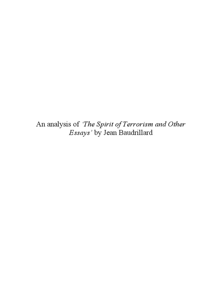 Essay On English Language An Analysis Of The Spirit Of Terrorism And Other Essays By Jean  Baudrillard  Suicide Attack  Evil Samples Of Persuasive Essays For High School Students also Reflective Essay English Class An Analysis Of The Spirit Of Terrorism And Other Essays By Jean  English Literature Essay Questions
