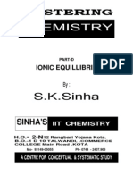 IONIC EQUILLIBRIUM FOR IIT-JEE ENTRANCE TEST by S.K.sinha See Chemistry Animations at  http://openchemistry.in