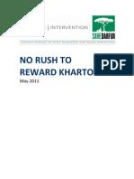 No Rush to Reward Khartoum