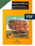 Las Arquitecturas Del Deseo. Una Investigacion Sobre Los Placeres Del Espiritu (Jose Antonio Marina)