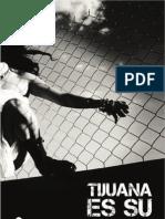 Tijuana Es Su Centro (2a Ed)