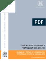 CHILE Seguridad Ciudadana y Prevencion Del Delito. Un Analisis Critico de Los Modelos y Estrategias Contra La Criminal Id Ad