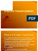 k Rated Transformers