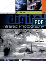 Complete Guide to Digital Infrared Photography - By Joe Farace